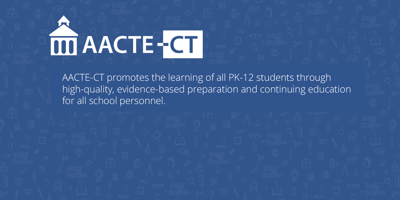 Learn More About AACTE-CT