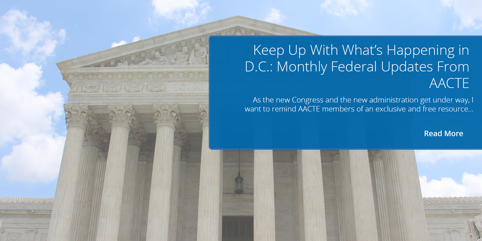Keep Up With What's Happening in D.C.: Monthly Federal Updates From AACTE