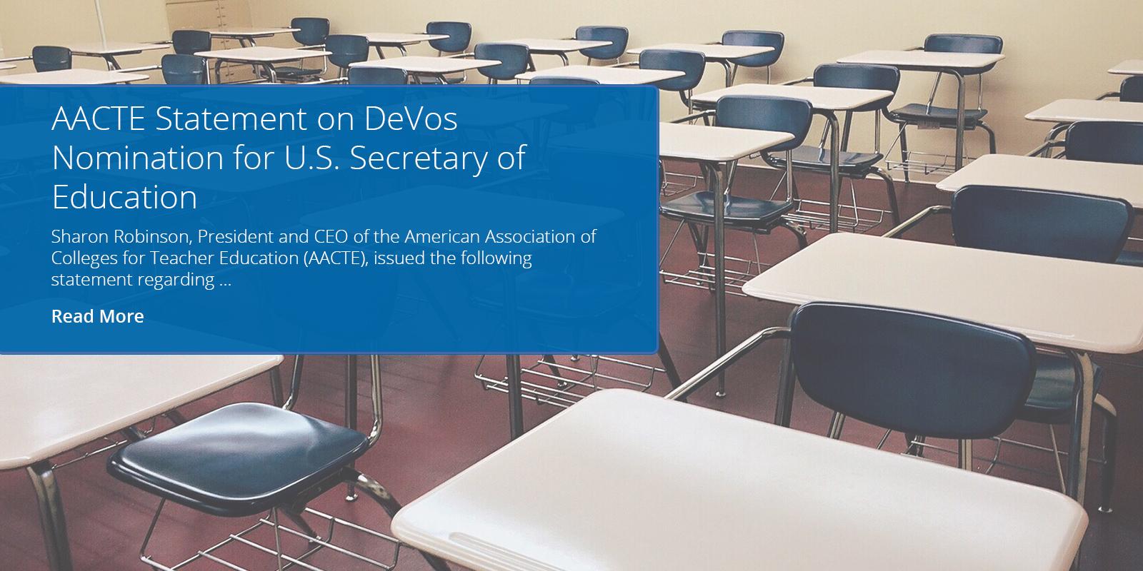 AACTE Statement on DeVos Nomination for U.S. Secretary of Education